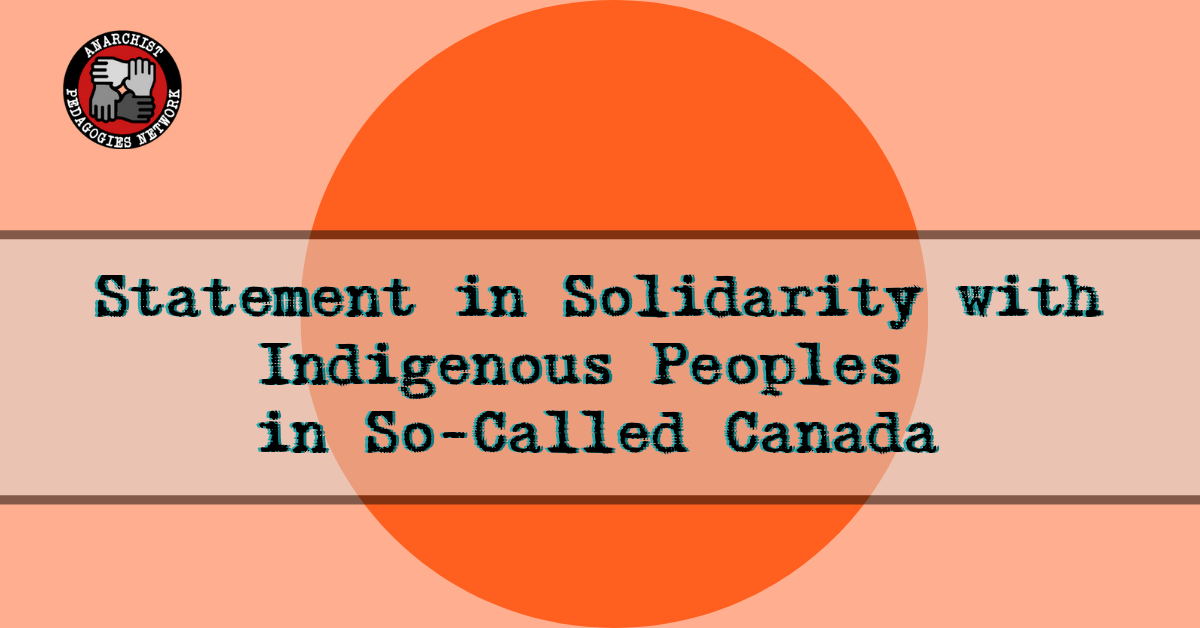 Statement in Solidarity with Indigenous Peoples in So-Called Canada